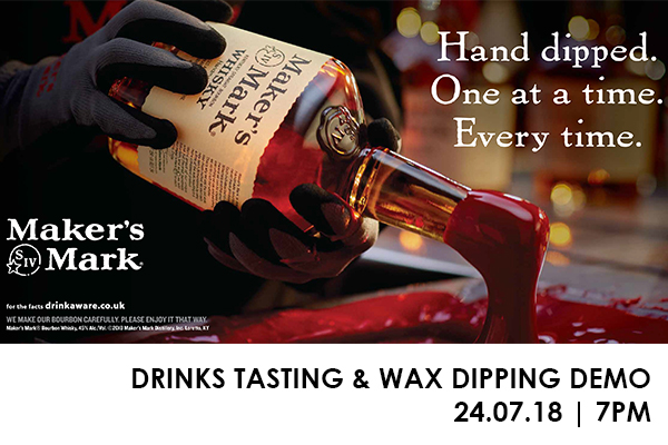 MAKERS MARK DRINKS TASTING | & WAX DIPPING DEMO